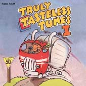 Various Artists: Truly Tasteless Tunes