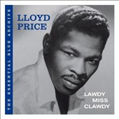 Lloyd Price: The Essential Blue Archive: Lawdy Miss Clawdy