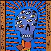 Meat Puppets: Monsters