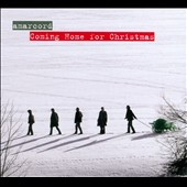 Coming Home For Christmas / Ensemble Amarcord