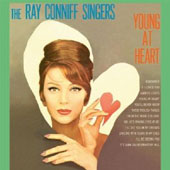 The Ray Conniff Singers/Ray Conniff: Young at Heart/Somebody Loves Me