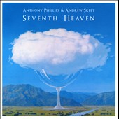 Andrew Skeet/Anthony Phillips: Seventh Heaven