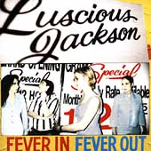 Luscious Jackson: Fever In Fever Out
