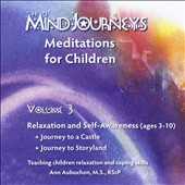 Ann Aubuchon: Mindjourneys: Meditations for Children, Vol. 3