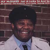 Jay McShann: Just a Lucky So and So