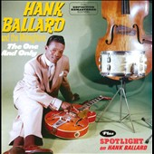 Hank Ballard/Hank Ballard & the Midnighters: One and Only/Spotlight On Hank Ballard *