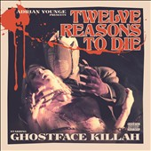 Adrian Younge/Ghostface Killah: Twelve Reasons to Die [PA]