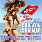 Various Artists: Cubaton Summer 2012: Cuban Reggaeton