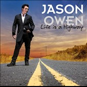 Jason Owen: Life Is a Highway
