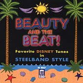 Various Artists: Beauty and the Beat: Favorite Disney Tunes in Steelband Style