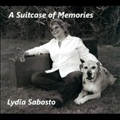 Lydia Sabosto: A  Suitcase of Memories [Digipak]