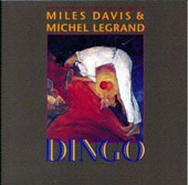 Michel Legrand/Miles Davis: Dingo [Limited Edition] [Remastered]