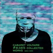 Cabaret Voltaire: #8385 (Collected Works 1983-1985)
