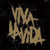 Coldplay: Viva La Vida [Prospekt's March Edition]