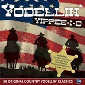 Various Artists: Yodellin' Yippee-i-o