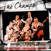 The Champs: Snapshot: Ten Great Tracks + Four Collectible Snapshots [Slipcase]