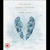 Coldplay: Ghost Stories Live 2014 [Blu-Ray/CD]