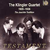 The Klingler Quartet 1905-1936 - The Joachim Tradition