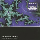 Grateful Dead: Dick's Picks, Vol. 13: Nassau Coliseum, Uniondale, NY 5/6/81 [Box]