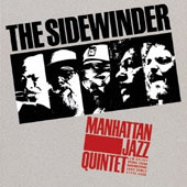 Manhattan Jazz Quintet: The Sidewinder