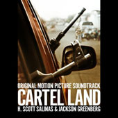 Cartel Land [Original Soundtrack]