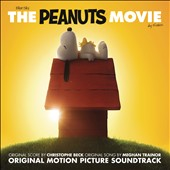 Christophe Beck (Composer): The Peanuts Movie [Original Motion Picture Soundtrack] *