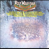 Rick Wakeman: Journey to the Centre of the Earth [Deluxe Edition]