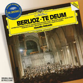 Berlioz: Te Deum / Francisco Araiza; European Community Youth Orchestra; London SO Chorus; London PO Choir; Wooburn Singers