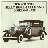 Ted Shafer's Jelly Roll Jazz Band: Toe-Tapping Dixieland Jazz