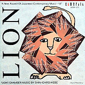 Lion - Shin-Ichiro Ikebe: Chamber Music