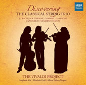 Trios for Strings by Bach, Campioni, Boccherini, Haydn, Cannabich, Giuardini, Cambini / Classical String Trio