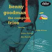 Benny Goodman: The Complete Capitol Trios
