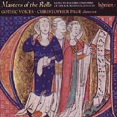 Masters of the Rolls / Christopher Page, Gothic Voices