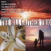 Bill Gaither Trio (Gospel): Bill Gaither Trio, Vol. 2