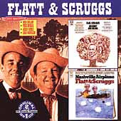 Flatt & Scruggs: Earl Scruggs: His Family and Friends/Nashville Airplane