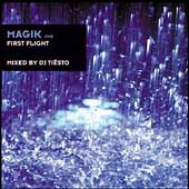 DJ Tiësto: Magik, Vol. 1: First Flight