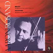 Bruch: Concerto no 2;  Paganini: Concerto no 1 / Aaron Rosand, violin