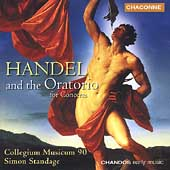 Handel and the Oratorio / Standage, Collegium Musicum 90