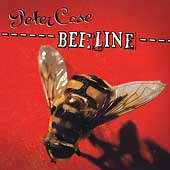 Peter Case: Beeline