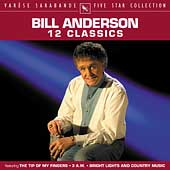 Bill Anderson (Vocals): Classics