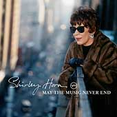 Shirley Horn: May the Music Never End