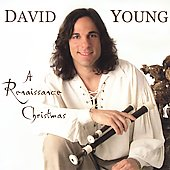 David Young (Flute/Recorder): A Renaissance Christmas