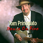Tom Principato: House on Fire