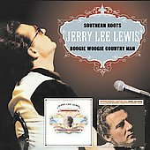 Jerry Lee Lewis: Southern Roots/Boogie Woogie Country Man