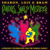 Sharon, Lois & Bram: Candles, Snow & Mistletoe