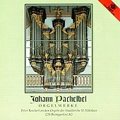 Pachelbel: Orgelwerke / Peter Reichert