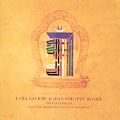 Jean-Philippe Rykiel/Lama Gyurme: The Lama's Chants [Bonus CD]