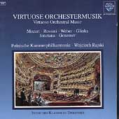 Virtuoso Orchestral Music - Mozart, Rossini, Smetana, et al