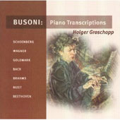 Busoni: Piano Transcriptions Vol 1 / Holger Groschopp