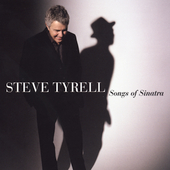 Steve Tyrell (Jazz Vocals): Songs of Sinatra